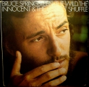 BRUCE SPRINGSTEEN 1973 The wild, the innocent and the E street shuffle